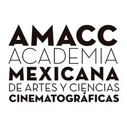 ACADEMIA MEXICANA DE ARTES Y CIENCIAS CINEMATOGRÁFICAS (AMACC)